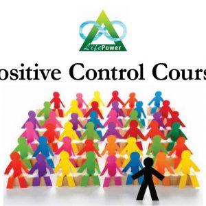 Positive Control Course